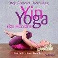 Yin-Yoga des Herzens - Tanja Seehofer, Doris Iding
