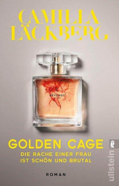 Golden Cage. Die Rache einer Frau ist schön und brutal. - Camilla Läckberg