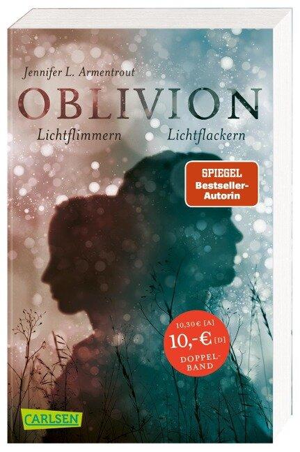 Obsidian 0: Oblivion 2. Lichtflimmern (Onyx aus Daemons Sicht erzählt) + Oblivion 3. Lichtflackern (Opal aus Daemons Sicht erzählt) (Doppelband) - Jennifer L. Armentrout