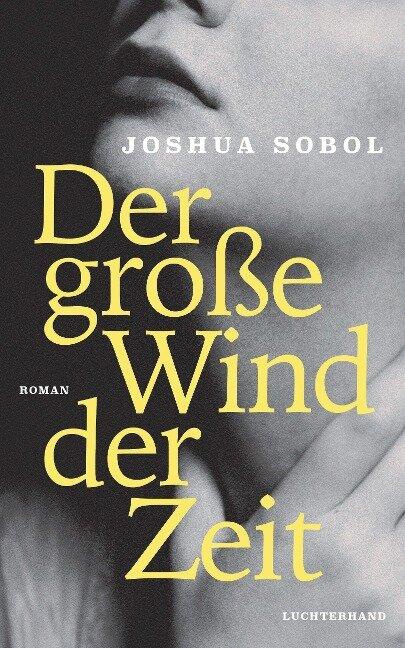 Der große Wind der Zeit - Joshua Sobol
