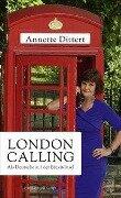 London Calling - Annette Dittert