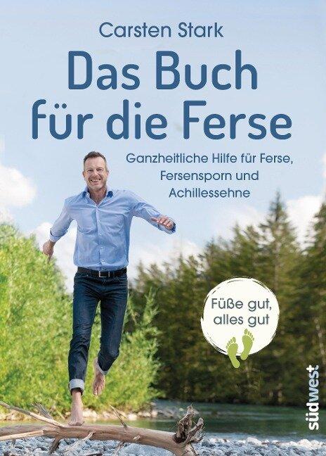 Das Buch für die Ferse - Carsten Stark