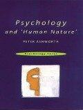 Psychology and 'Human Nature' - Peter Ashworth