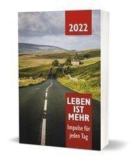 Leben ist mehr 2022 - Paperback -