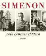 Sein Leben in Bildern - Georges Simenon