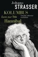 Kolumbus kam nur bis Hannibal - Johano Strasser