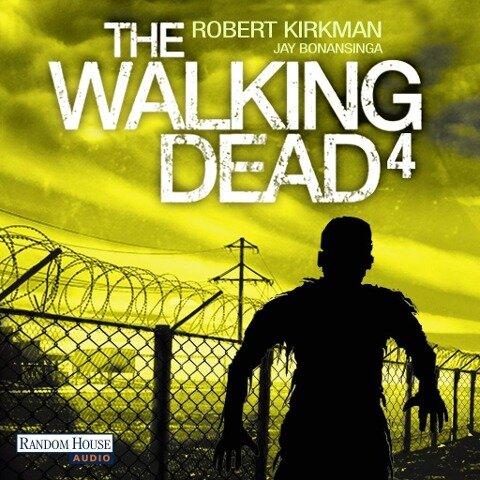 The Walking Dead 4 - Robert Kirkman