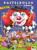 Zirkus Bastelbogen -