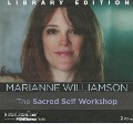 The Sacred Self Workshop - Marianne Williamson