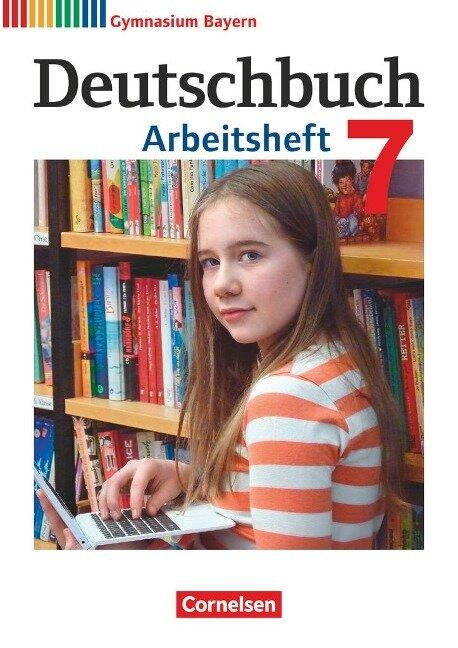 Deutschbuch Gymnasium 7. Jahrgangsstufe - Bayern - Arbeitsheft mit Lösungen - Martin Scheday, Konrad Wieland
