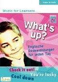 What's up? - Englische Redewendungen für jeden Tag -