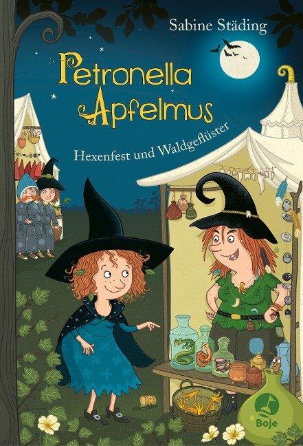 Petronella Apfelmus 07 - Hexenfest und Waldgeflüster - Sabine Städing
