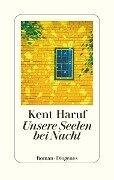 Unsere Seelen bei Nacht - Kent Haruf