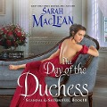 The Day of the Duchess: Scandal & Scoundrel, Book III - Sarah Maclean