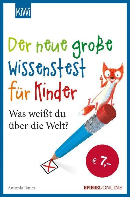 Der neue große Wissenstest für Kinder - Antonia Bauer