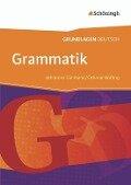 Grundlagen Deutsch. Grammatik. Neubearbeitung - Johannes Diekhans, Othmar Höfling
