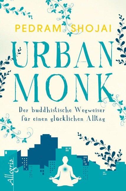 Urban Monk - Pedram Shojai