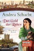 Das Gold der Raben - Andrea Schacht