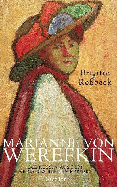 Marianne von Werefkin - Brigitte Roßbeck