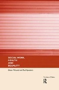 Social Work, Health and Equality - Paul Bywaters, Eileen McLeod