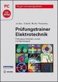 Prüfungstrainer Elektrotechnik - Thorsten Janßen, Reinhard Soboll, Peter Böttle, Horst Friedrichs