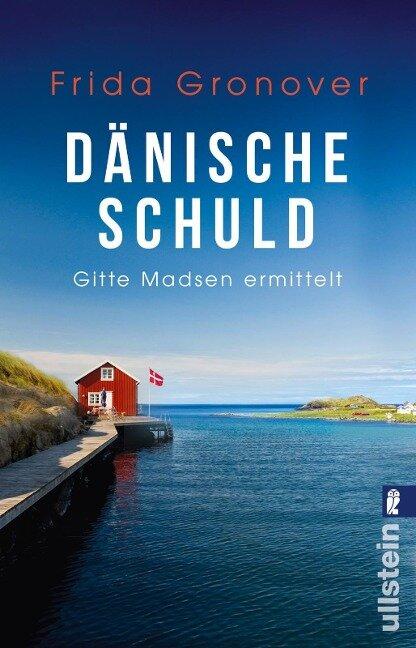 Dänische Schuld - Frida Gronover