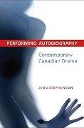Performing Autobiography - Jennifer Stephenson