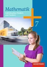 Mathematik 7. Arbeitsheft. Individuelles Fördern und Fordern. Hessen, Niedersachsen, Rheinland-Pfalz, Saarland -
