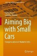 Aiming Big with Small Cars - Rajnish Tiwari, Cornelius Herstatt
