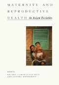 Maternity and Reproductive Health in Asian Societies - Lenore Manderson, Pranee Liamputtong Rice
