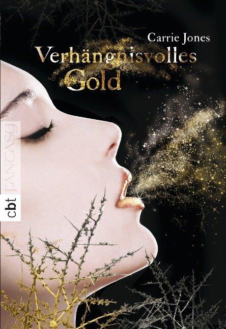Verhängnisvolles Gold - Carrie Jones
