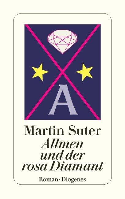 Allmen und der rosa Diamant - Martin Suter