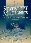 Statistical Mechanics - G. Morandi, E ErcolessiF Napoli;;