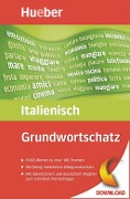 Grundwortschatz Italienisch - Stefano Albertini