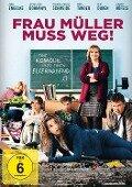 Frau Müller muss weg -