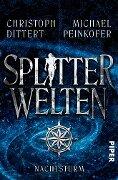 Splitterwelten - Michael Peinkofer, Christoph Dittert