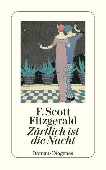 Zärtlich ist die Nacht - F. Scott Fitzgerald