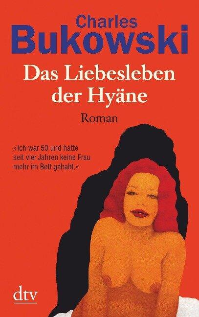 Das Liebesleben der Hyäne - Charles Bukowski