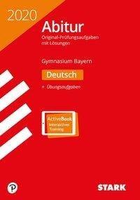 STARK Abiturprüfung Bayern 2020 - Deutsch -