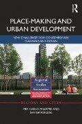 Place-making and Urban Development - Pier Carlo Palermo, Davide Ponzini