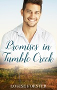 Promises In Tumble Creek - Louise Forster