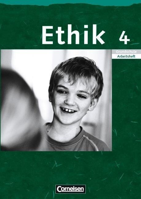 Ethik. Arbeitsheft. 4. Schuljahr Grundschule. Sachsen, Sachsen-Anhalt, Thüringen, Rheinland-Pfalz -