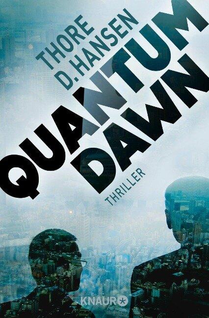 Quantum Dawn - Thore D. Hansen