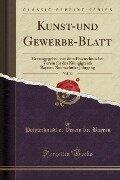 Kunst-und Gewerbe-Blatt, Vol. 11 - Polytechnischer Verein für Bayern
