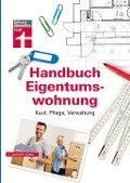 Handbuch Eigentumswohnung - Annette Schaller, Werner Siepe, Thomas Wieke