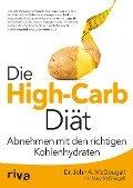Die High-Carb-Diät - John McDougall, Mary McDougall
