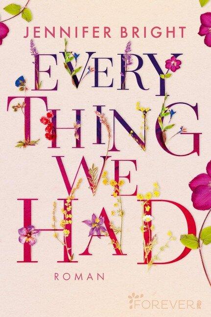 Everything We Had - Jennifer Bright