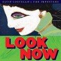 Look Now (Deluxe Edition) - Elvis Costello
