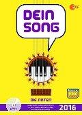 Dein Song 2016 - Die Noten -