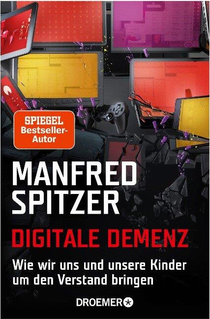 Digitale Demenz - Manfred Spitzer